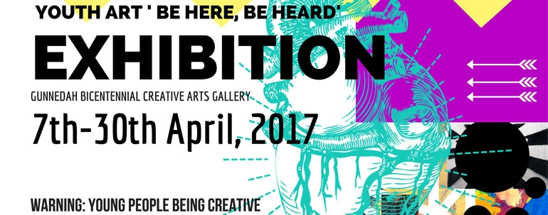 Call for young local artists to submit works to 'Be Here, Be Heard!' 2017 Youth Week Exhibition